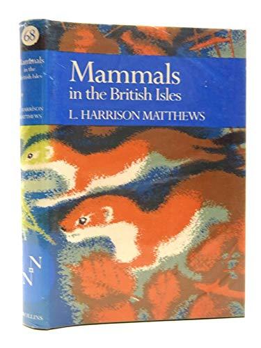 9780002197380: Mammals in the British Isles (Collins New Naturalist Series)