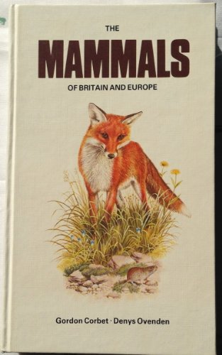 9780002197724: Mammals of Britain and Europe