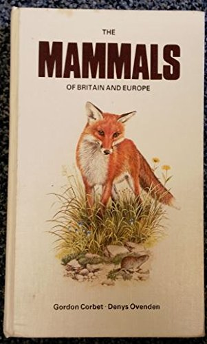 9780002197724: The mammals of Britain and Europe