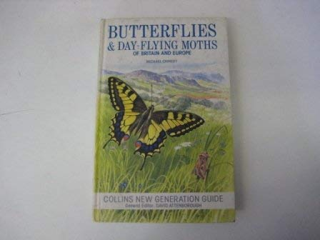 9780002197854: Butterflies and Day-flying Moths of Britain and Europe (New Generation Guides)
