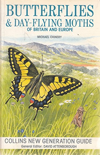 9780002197878: Butterflies and Day-flying Moths of Britain and Europe (New Generation Guides)