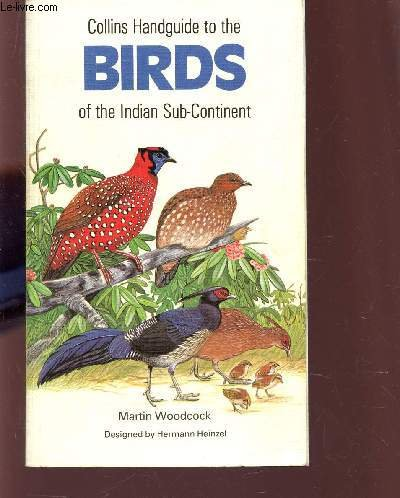 9780002197885: Collins Handguide to the Birds of the Indian Sub-Continent, Including India, Pakistan, Bangladesh, Sri Lanka and Nepal