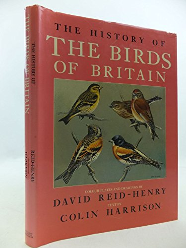 9780002197946: The History of the Birds of Britain
