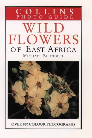 9780002198127: Collins Guide to the Wild Flowers of East Africa