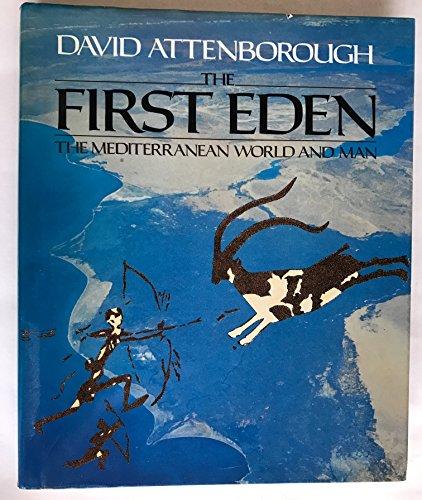 9780002198271: The First Eden: The Mediterranean World and Man