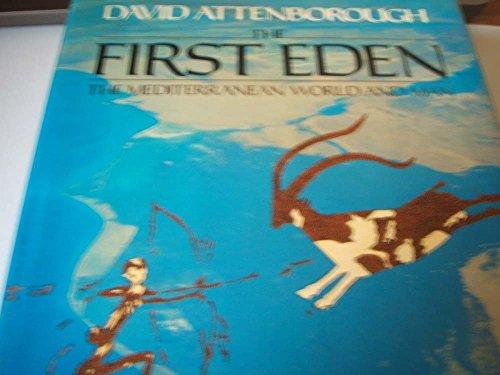 9780002198271: The First Eden: Mediterranean World and Man
