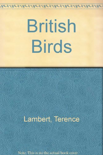 British Birds (0002198312) by Terence Lambert; John Gooders
