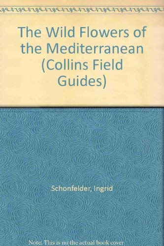 9780002198639: Photoguide to the Wild Flowers of the Mediterranean (Collins Field Guide)