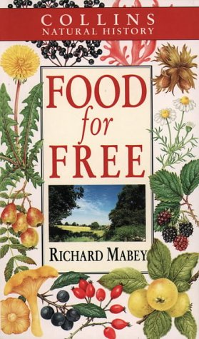 Collins natural history Food for Free ,Richard Mabey