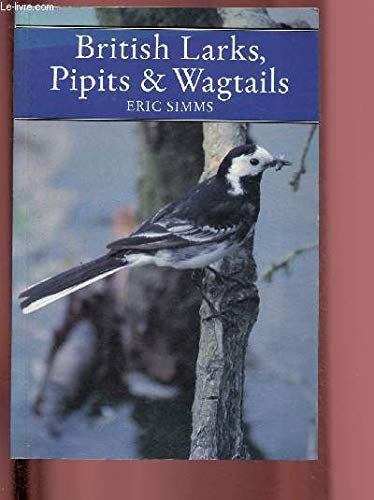 9780002198707: Larks, Pipits and Wagtails (Collins New Naturalist)