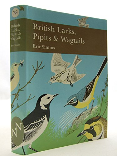 9780002198714: Larks, Pipits and Wagtails (Collins New Naturalist)
