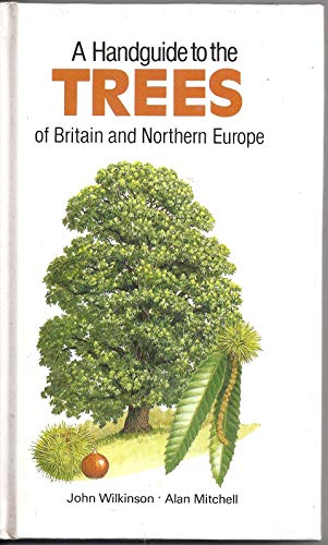 9780002198752: A Handguide to the Trees of Britain and Northern Europe