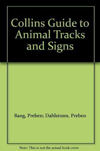 9780002198769: Cg Animal Tracks and Signs T/Pb (Collins Field Guide)
