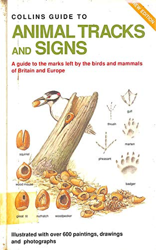 9780002198813: Guide to Animal Tracks and Signs (Collins Field Guide)