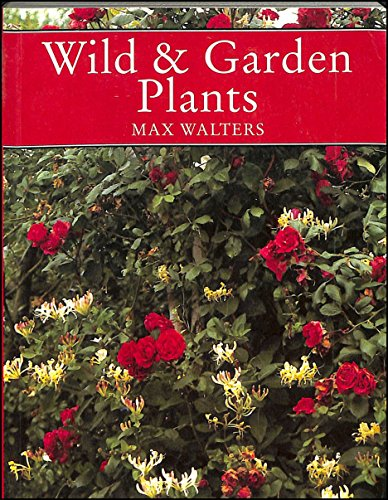 9780002198899: Wild and Garden Plants (Collins New Naturalist)