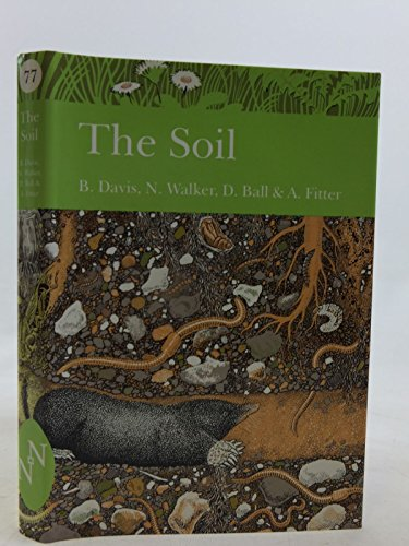 9780002199032: The Soil (Collins New Naturalist)