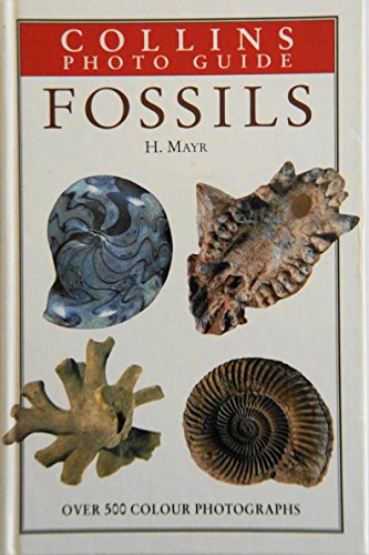 9780002199100: Collins Photo Guide to Fossils (Collins Field Guide)