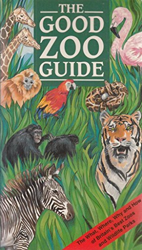9780002199216: The Good Zoo Guide