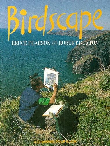 Birdscapes: Burton, Robert, Pearson, Bruce