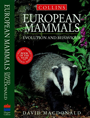 9780002199445: European Mammals: Inside Their Lives, Past and Present (Collins Field Guide)