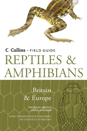 9780002199643: Reptiles and Amphibians of Britain and Europe (Collins Field Guide)
