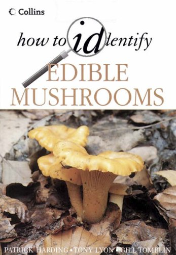 9780002199841: How to Identify Edible Mushrooms (Collins)