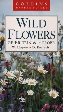 9780002199964: Wild Flowers of Britain & Europe (Collins Nature Guides)