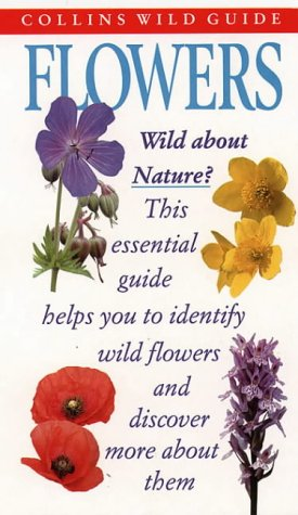 9780002200042: Flowers (Collins Wild Guide)