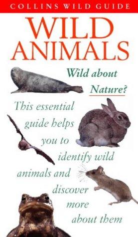 9780002200080: WILD ANIMALS (COLLINS WILD GUIDE S.)