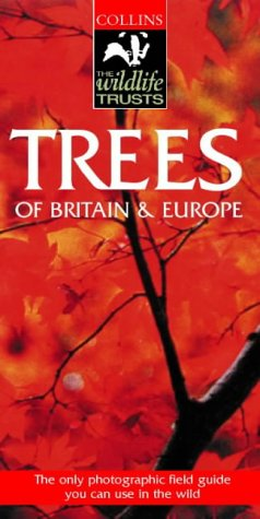 9780002200134: Trees: Of Britain & Europe (Collins Wild Guide)