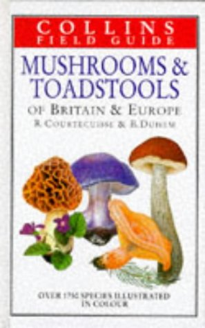 9780002200257: Mushrooms & Toadstools of Britain and Europe (Collins Field Guide)
