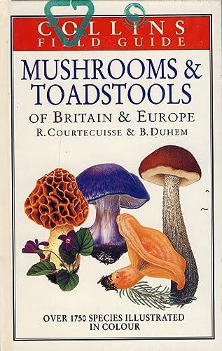 Mushrooms & Toadstools of Britain and Europe: Regis Courtecuisse &