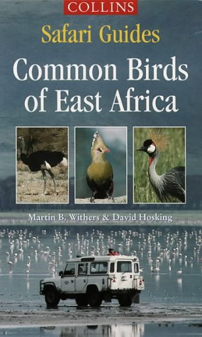9780002200349: Safari Guides - Common Birds of East Africa (Collins Safari Guides)