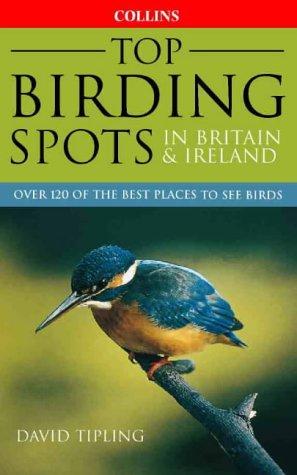 9780002200356: Top Birding Spots in Britain & Ireland