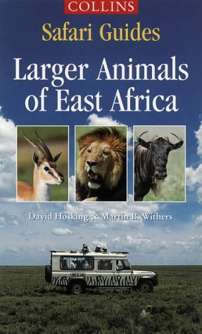 9780002200363: Larger Animals of East Africa (Collins Safari Guides)