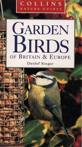 9780002200561: Collins Nature Guide - Garden Birds of Britain and Europe