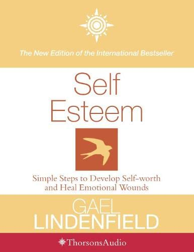 9780002200653: Self-Esteem Simple Steps to Develop Self-Worth and Heal Emotional Wounds (Audio)
