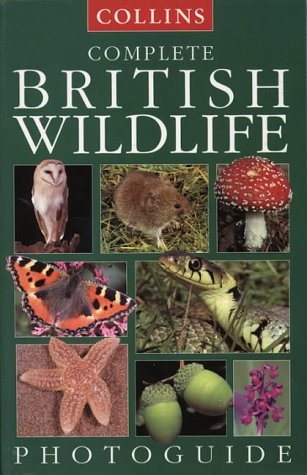 9780002200714: Complete British Wildlife (Collins Complete Photo Guides)