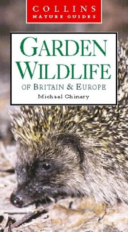 9780002200721: Garden Wildlife of Britain and Northern Europe (Collins Nature Guide)