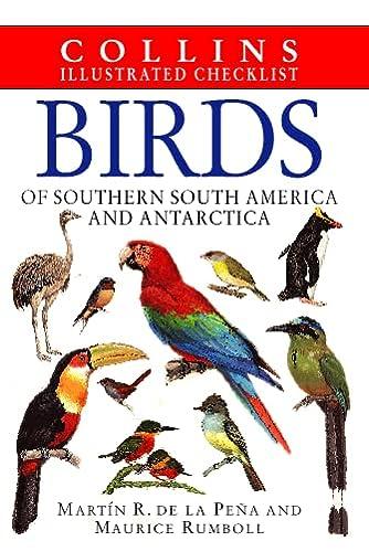 Birds of Southern South America and Antarctica,: De La Pena,