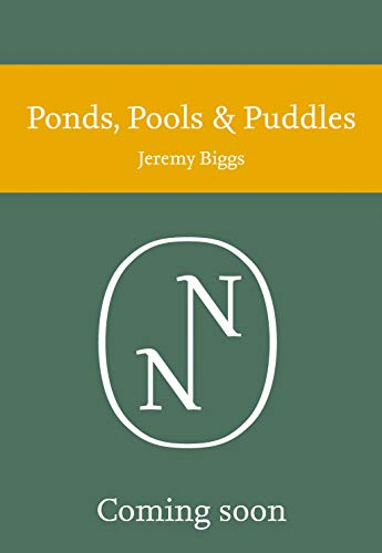 9780002200868: New Naturalist Ponds, Pools and Puddles (Collins New Naturalist Series)