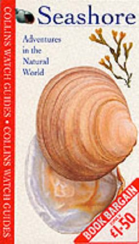 9780002200882: Seashore: Adventures in the Natural World (Collins Watch Guides)