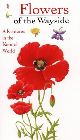 9780002200929: Flowers of the Wayside (Collins Watch Guides)