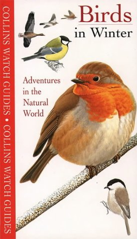 9780002201001: Watch Guide - Birds in Winter (Collins Watch Guides)