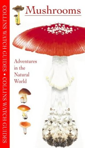 9780002201025: Watch Guide - Mushrooms and Toadstools (Collins Watch Guides)