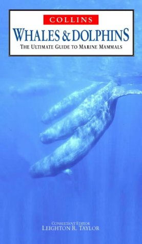 9780002201056: Whales and Dolphins: Ultimate Guide to Marine Mammals (Nature Company Guides)