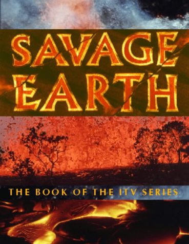 9780002201063: Savage Earth: The Book of the ITV Series