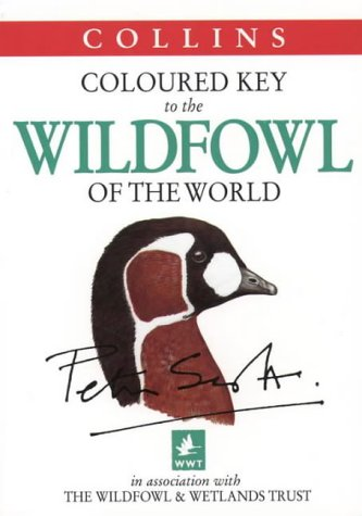 9780002201100: Coloured Key to the Wildfowl of the World (Collins Illustrated Checklist)