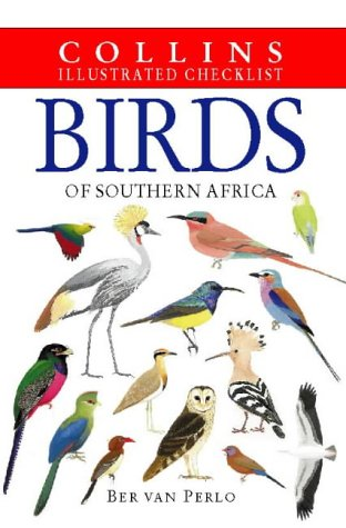 9780002201179: Birds of South Africa: Collins Illustrated Checklist