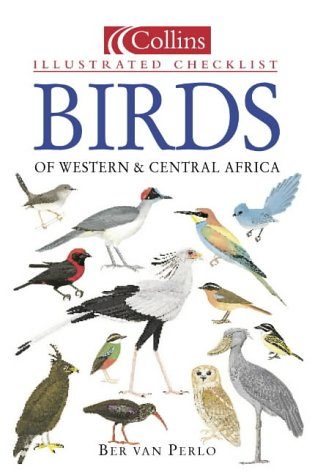 9780002201186: Birds of Western and Central Africa (Collins Illustrated Checklist)